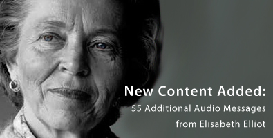 New Elisabeth Elliot audio